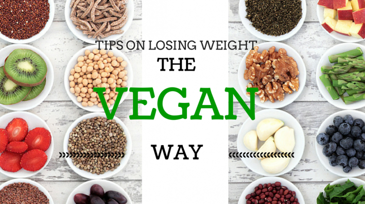 How to use a Vegan Diet to Lose Weight