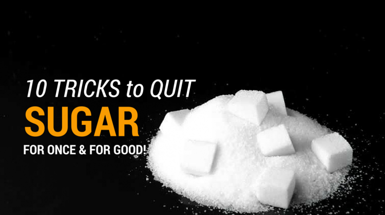 10 Tricks To QUIT Sugar For GOOD!
