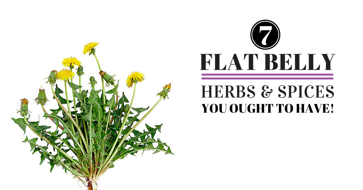 7 Flat Belly Herbs and Spices