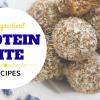 3 Ingredient Protein Bite Recipes For Vegans!